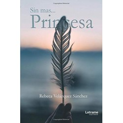 Sin mas... Princesa